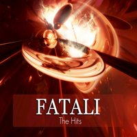 The Hits — Fatali