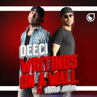 Writings on a Wall — Deeci, Thibaud Jordan