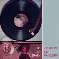 The Lp Library — Jackson Do Pandeiro