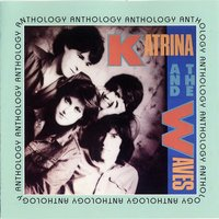 Anthology — Katrina & The Waves