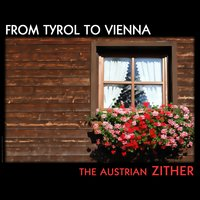 From Tyrol to Vienna, Austrian zither — Peter Dosch