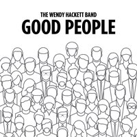 Good People — The Wendy Hackett Band