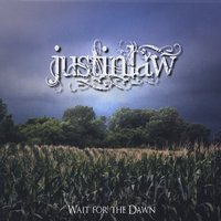 Wait for the Dawn — Justin Law