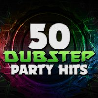 50 Dubstep Party Hits — сборник