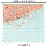 Metro Music — Martha and the Muffins