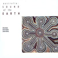 Australia: Sound of the Earth — Steve Roach, David Hudson, Sarah Hopkins