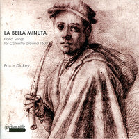 Florid songs for cornetto around 1600: la Bella Minuta — Leonardo Bortolotto, Alberto Rasi, Bruce Dickey, Claudia Pasetto, Giovanni Maria Trabaci, Ascanio Mayone, Джованни Пьерлуиджи да Палестрина, Жоскен Депре