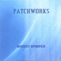 Patchworks — Rolf Kempf/ Woody Sparks