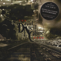 Flying in a Cloud of Controvercy — David Neil Cline Band