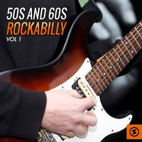 50's and 60's Rockabilly, Vol. 1 — сборник
