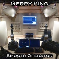 Smooth Operator — Gerry King