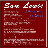Christmas Is Here — Sam Lewis