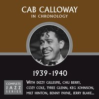 Complete Jazz Series 1939 - 1940 — Cab Calloway