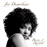Born & Raised — Joy Denalane