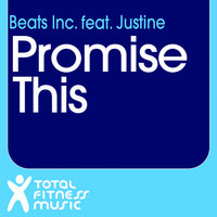 Promise This — Beats Inc. feat. Justine