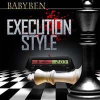 Execution Style — Baby Ben