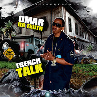 Trench Talk, Vol. One — Omar da Truth