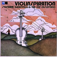 Violinspiration — Stéphane Grappelli, The Diz Disley Trio