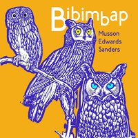 Bibimbap — Musson, Edwards, Sanders