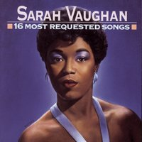 16 Most Requested Songs — Sarah Vaughan, Джордж Гершвин