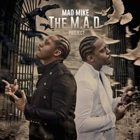 The M.A.D Project — M.A.D Mike