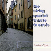The String Quartet Tribute To Oasis: Decadence and Vanity — Vitamin String Quartet