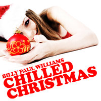 A Chilled Christmas — Billy Paul Williams