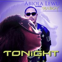Tonight (feat. 9Ja Boy) - Single — Abiola Lewu