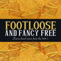 Footloose and Fancy Free — сборник