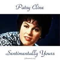 Sentimentally Yours — Patsy Cline