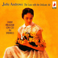 The Lass With The Delicate Air — Julie Andrews, Irwin Kostal