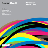 Ground Swell — Matt Rowan, Robbie Lowe