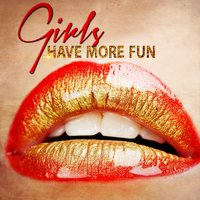 Girls Have More Fun — сборник