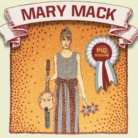 Pig Woman — Mary Mack