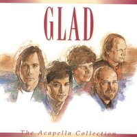 The Acappella Collection — Glad