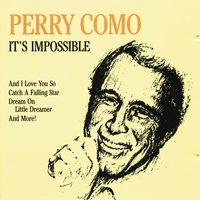 It's Impossible — Perry Como