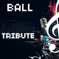 Ball (Tribute to T.I. Feat. Lil Wayne) — Tribute Team