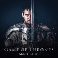 Game of Thrones — Game of Thrones Orchestra