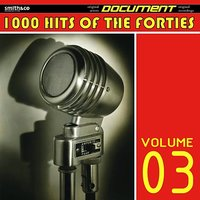1000 Hits of the Forties, Volume 3 — сборник