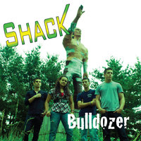 Bulldozer — Shack