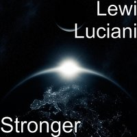 Stronger — Lewi Luciani