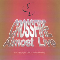 Almost Live — Crossfire