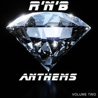 R 'N' B Anthems, Volume Two — KlassicKuts