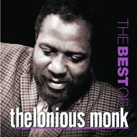 The Best Of Thelonious Monk — Thelonius Monk