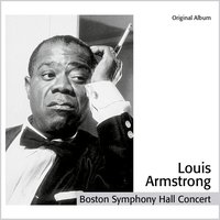 Boston Hall Symphony Hall Concert — Louis Armstrong