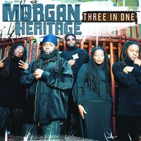 Three In One — Morgan Heritage