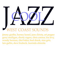 Jazz Cool - West Coast Bands — Woody Herman