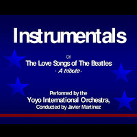 The Love Songs Of The Beatles Instrumentals — Yoyo International Orchestra