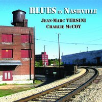 Blues in Nashville — Charlie McCoy, Jean-Marc Versini
