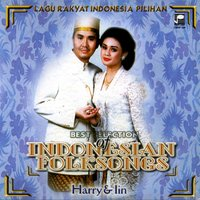 Best Selection of Indonesian Folksongs, Vol. 1 — Harry, Iin, Harry, Iin